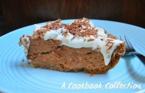 Chocolate Silk Pie -A Cookbook Collection