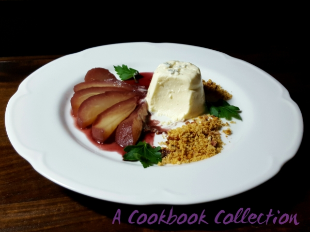 Spiced Poached Pear with Blue Cheese Panna Cotta - A Cookbook Collection
